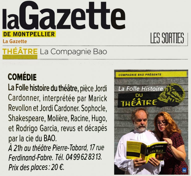 la gazette de montpellier vous conseille la folle histoire du th tre compagnie bao. Black Bedroom Furniture Sets. Home Design Ideas